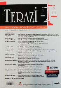 Terazi Aylık Dergisi Cilt 14 Sayı Özel Sayı Yıl Mart 2019 - Yrd.Doç.Dr.Murat Can Atakan - Dr.iur.Murat Can Atakan